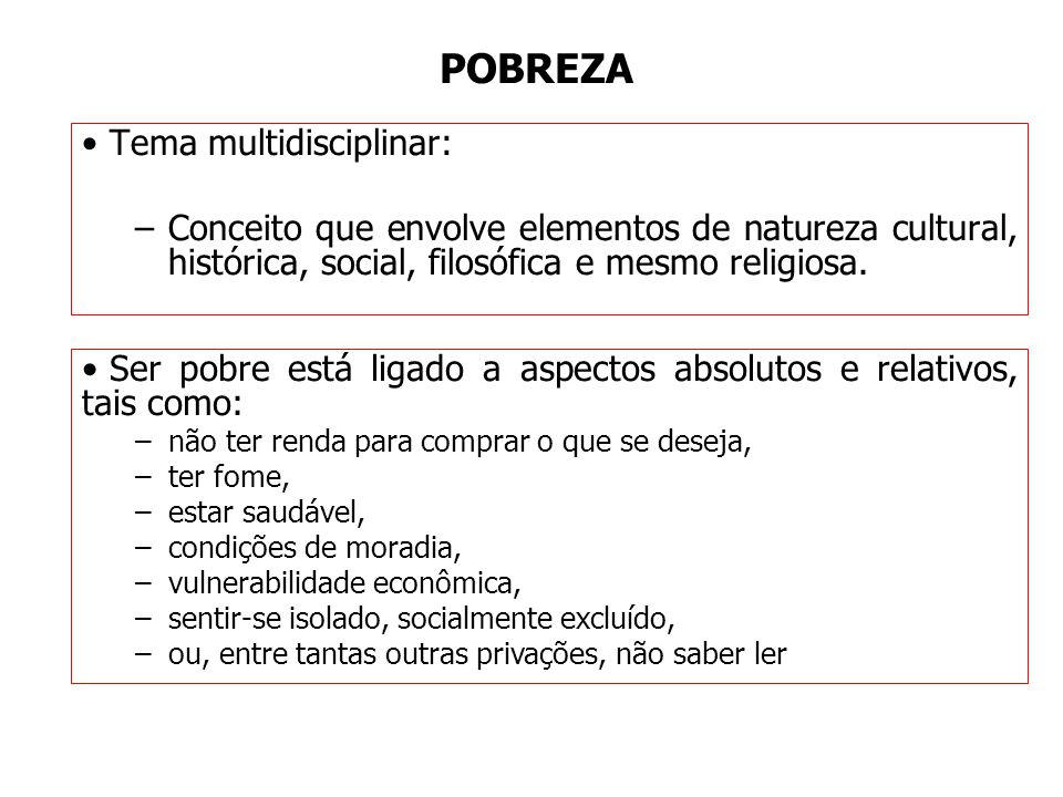 POBREZA Tema multidisciplinar: