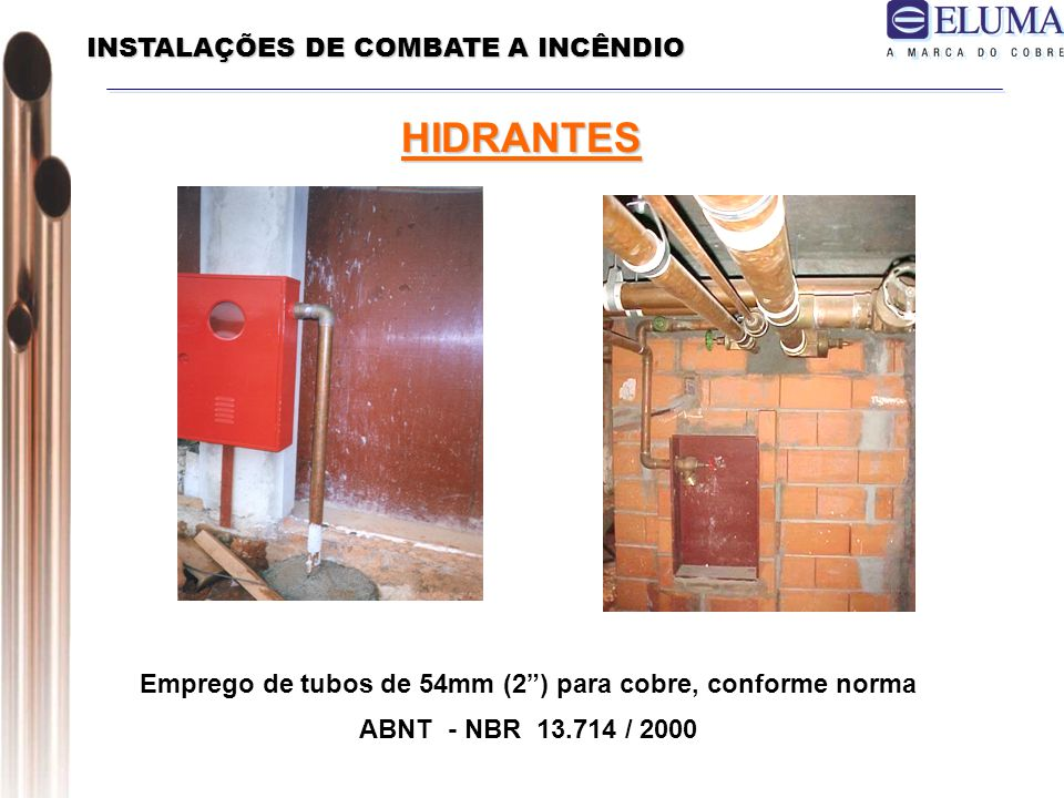 HIDRANTES INSTALAÇÕES DE COMBATE A INCÊNDIO