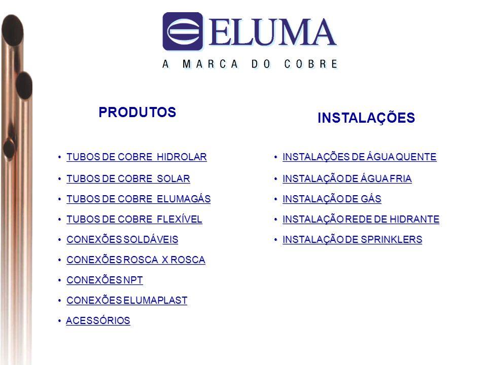 PRODUTOS INSTALAÇÕES TUBOS DE COBRE HIDROLAR