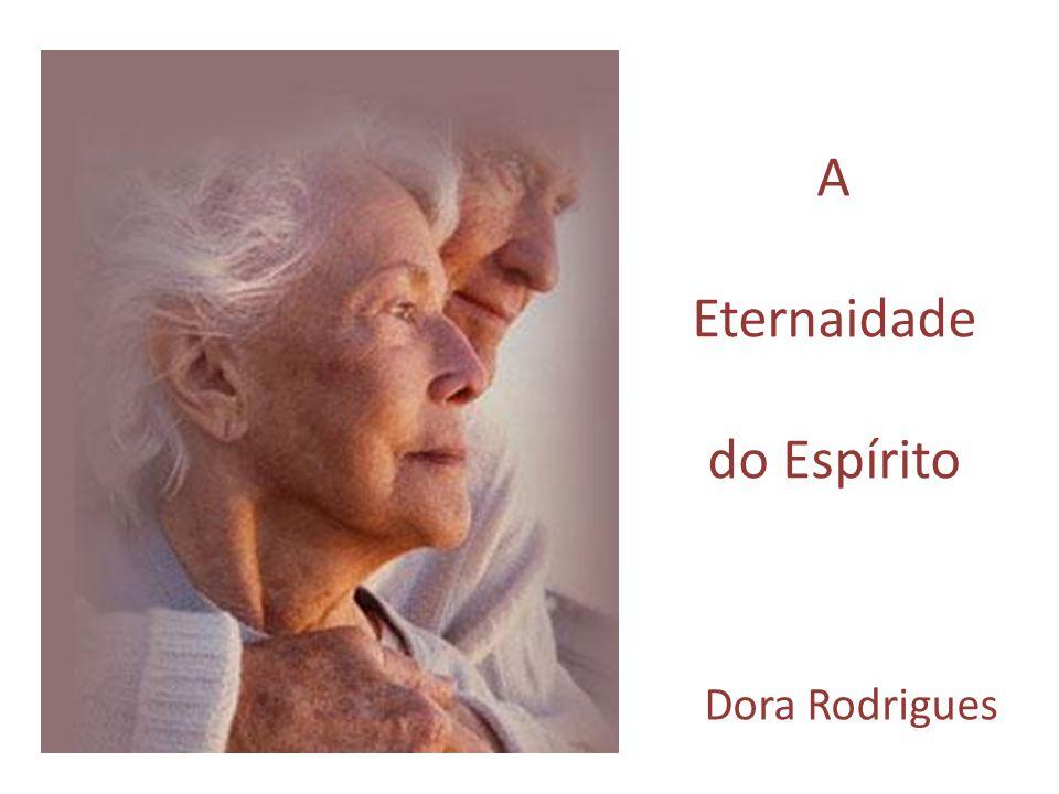 A Eternaidade do Espírito