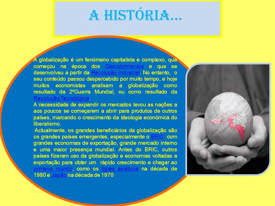 A História…