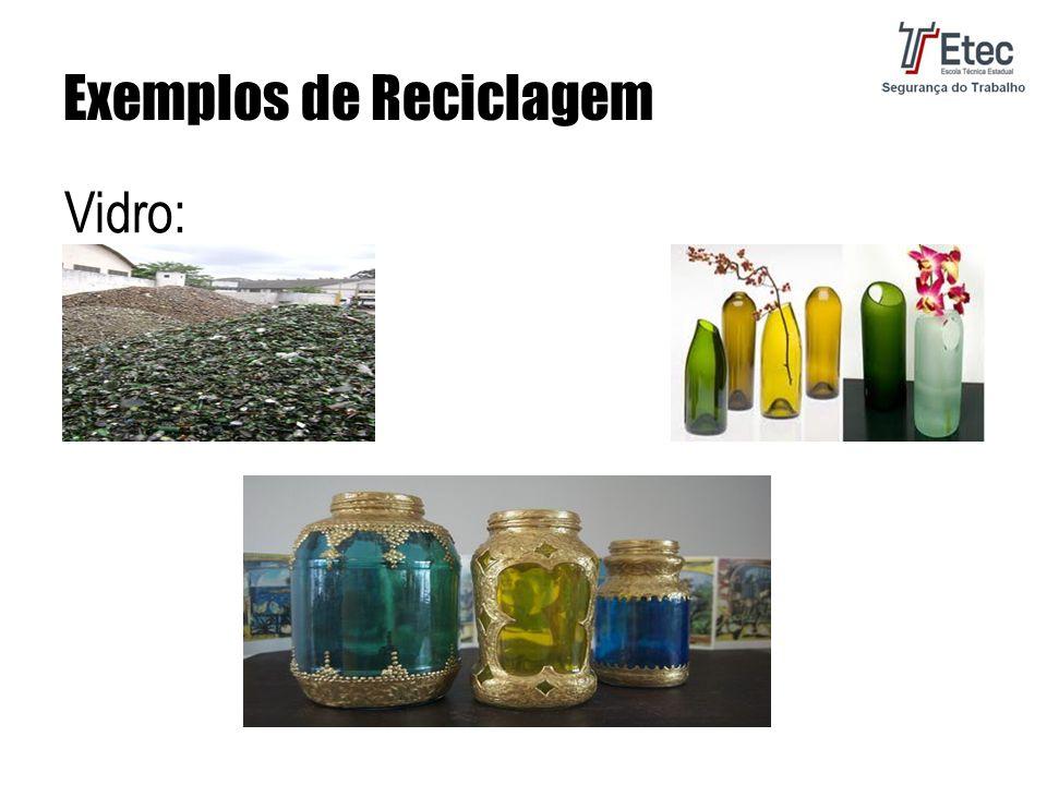 Exemplos de Reciclagem