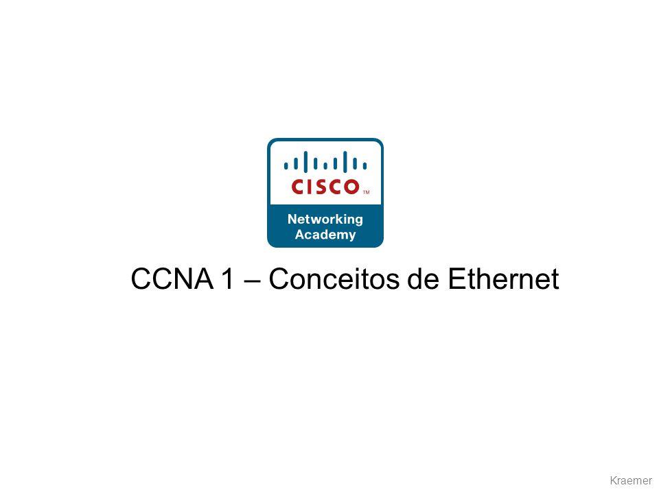 CCNA 1 – Conceitos de Ethernet