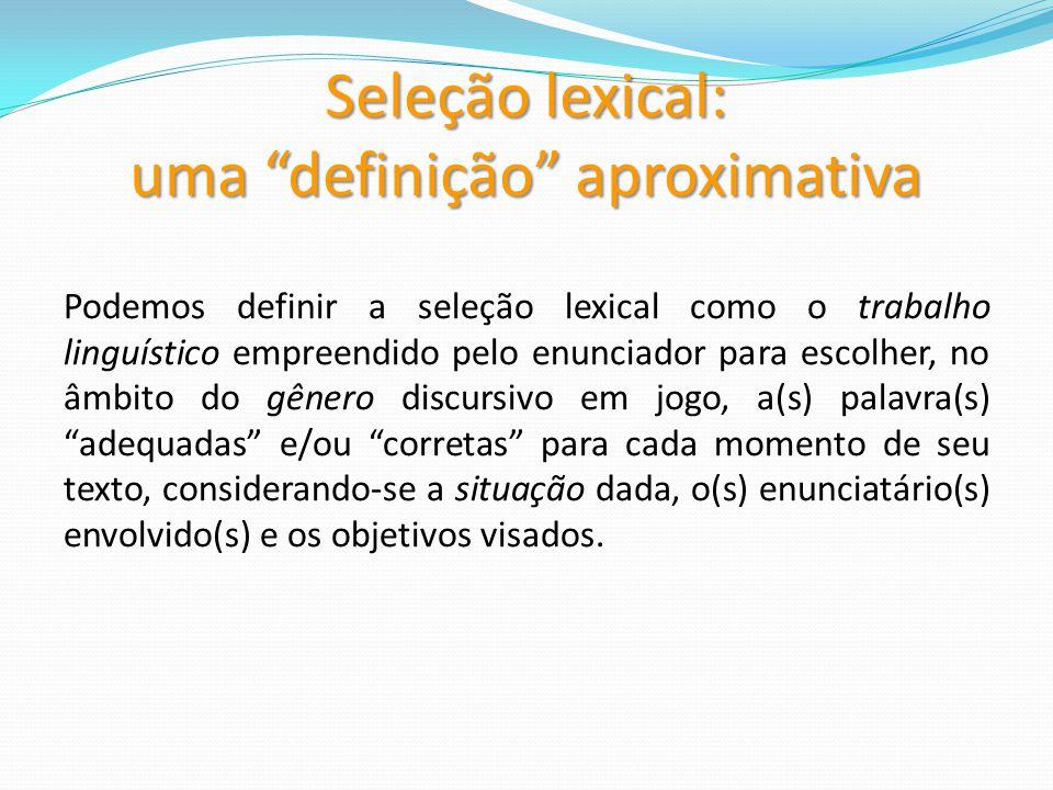 Seleção lexical: uma definição aproximativa
