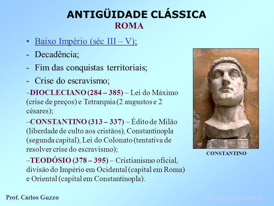 Baixo Império (séc III – V); Decadência;