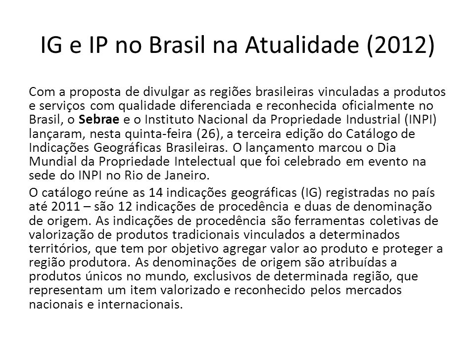 IG e IP no Brasil na Atualidade (2012)