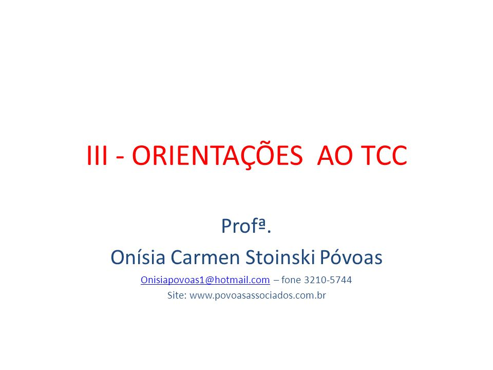 III - ORIENTAÇÕES AO TCC