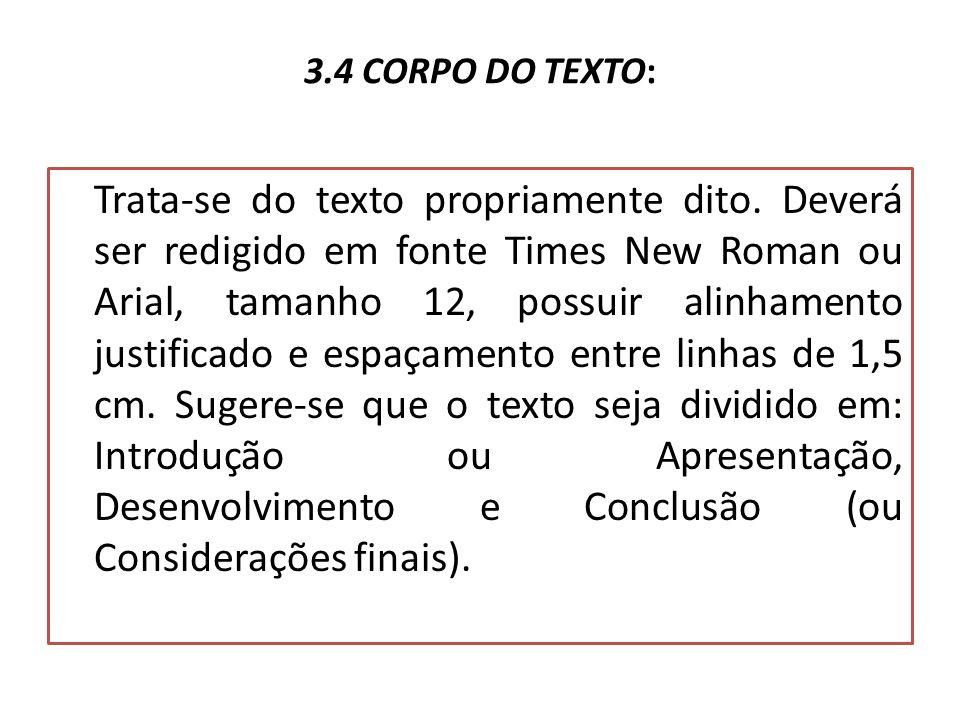 3.4 CORPO DO TEXTO: