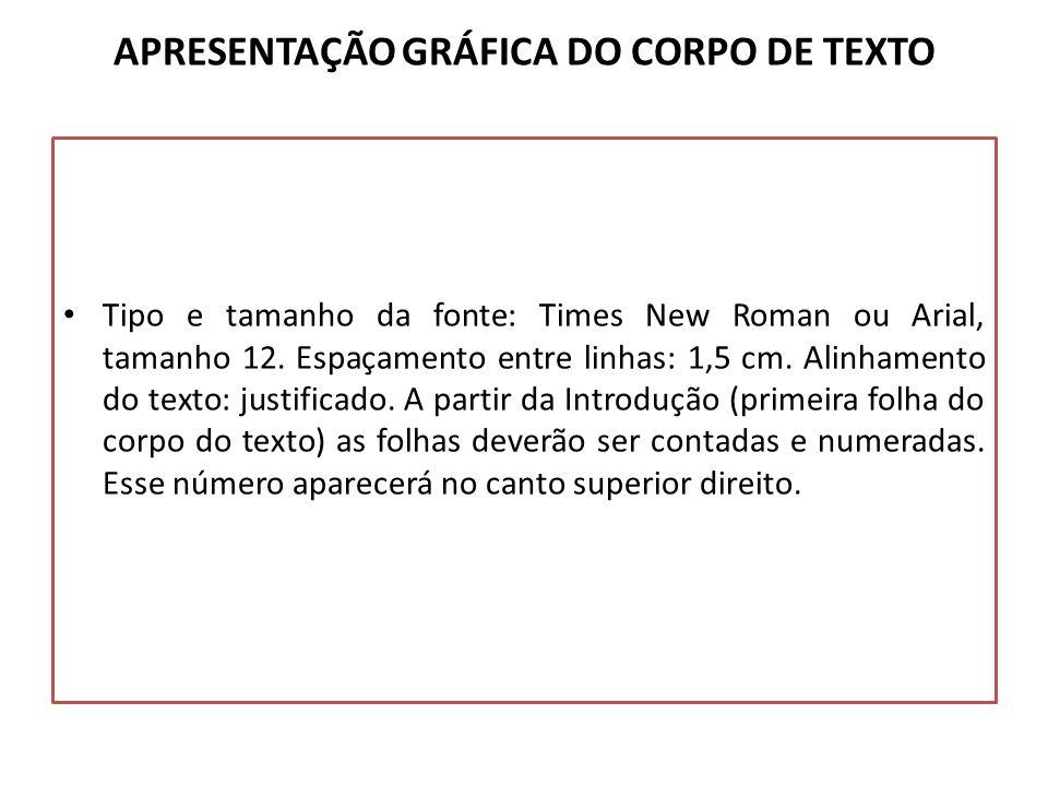APRESENTAÇÃO GRÁFICA DO CORPO DE TEXTO