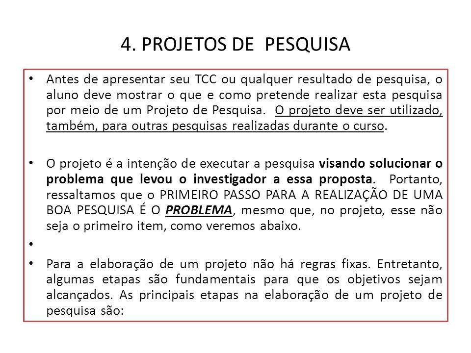 4. PROJETOS DE PESQUISA
