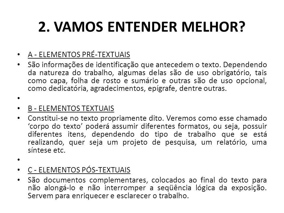 2. VAMOS ENTENDER MELHOR A - ELEMENTOS PRÉ-TEXTUAIS