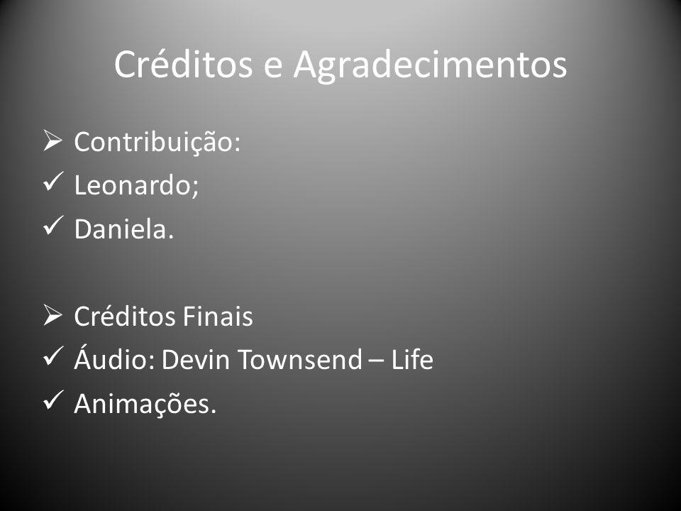 Créditos e Agradecimentos