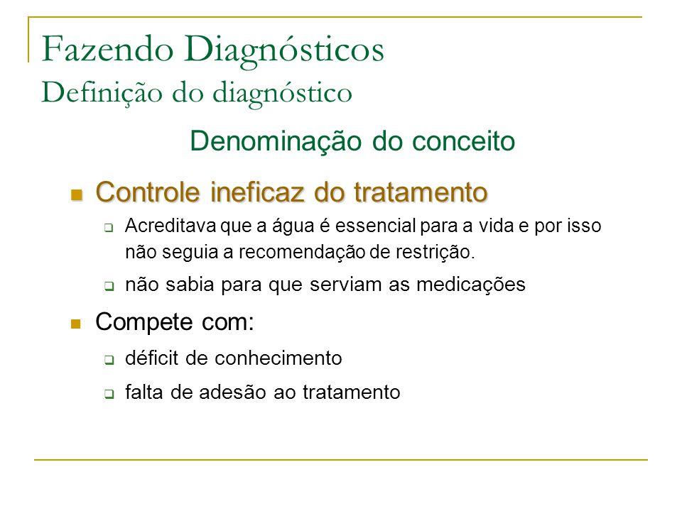 Fazendo Diagnósticos Definição do diagnóstico