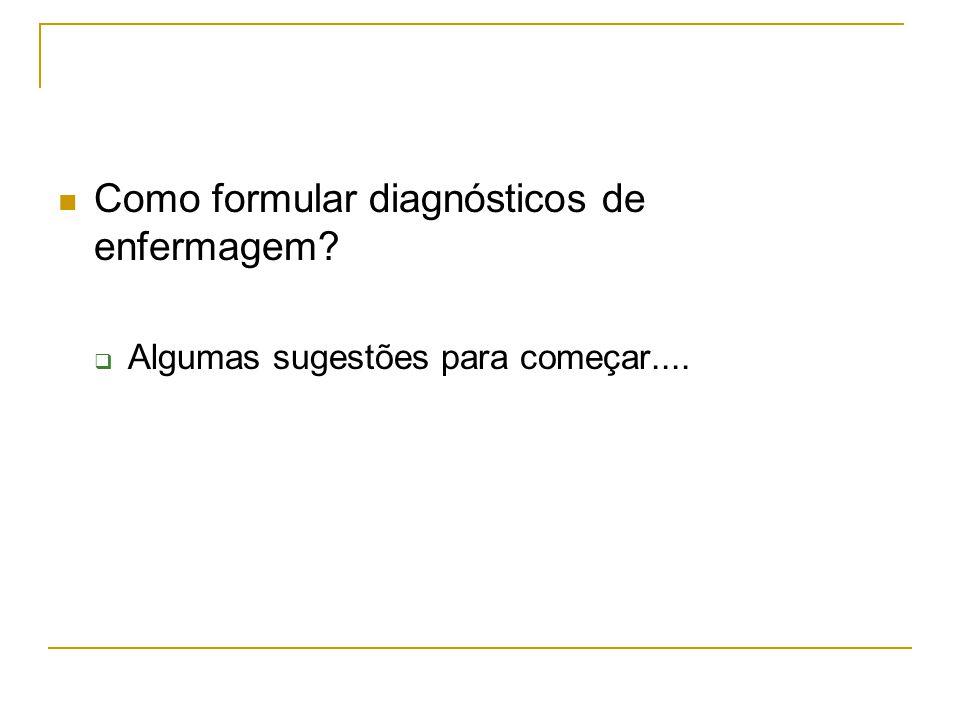 Como formular diagnósticos de enfermagem