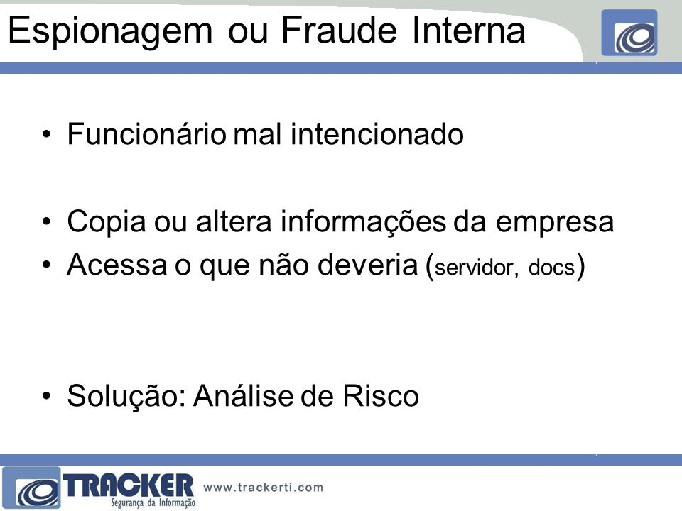Espionagem ou Fraude Interna