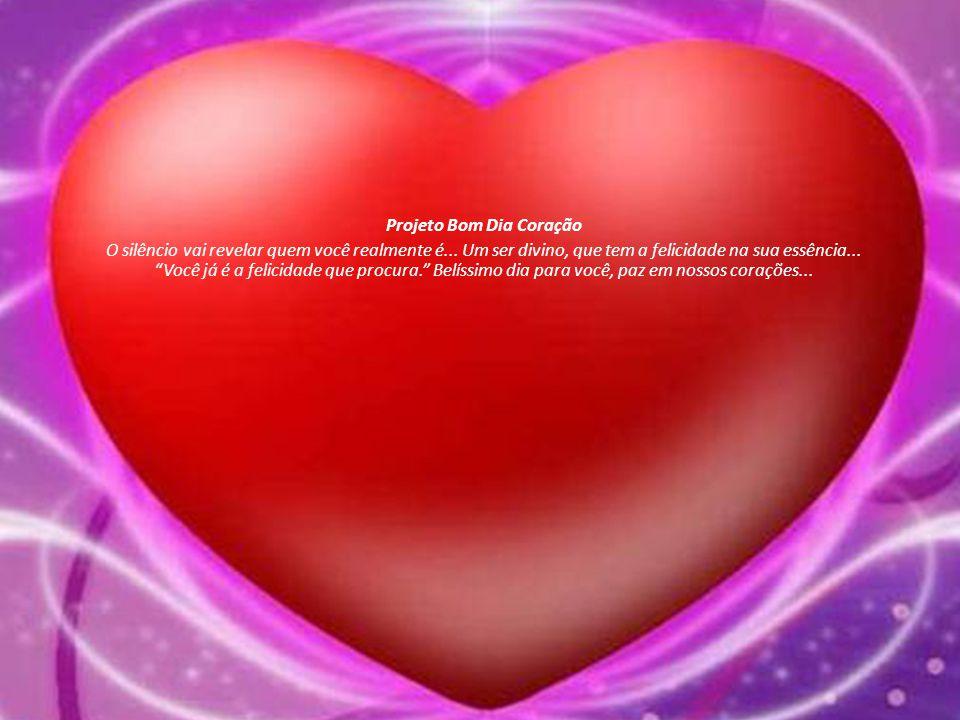 Projeto Bom Dia Coração
