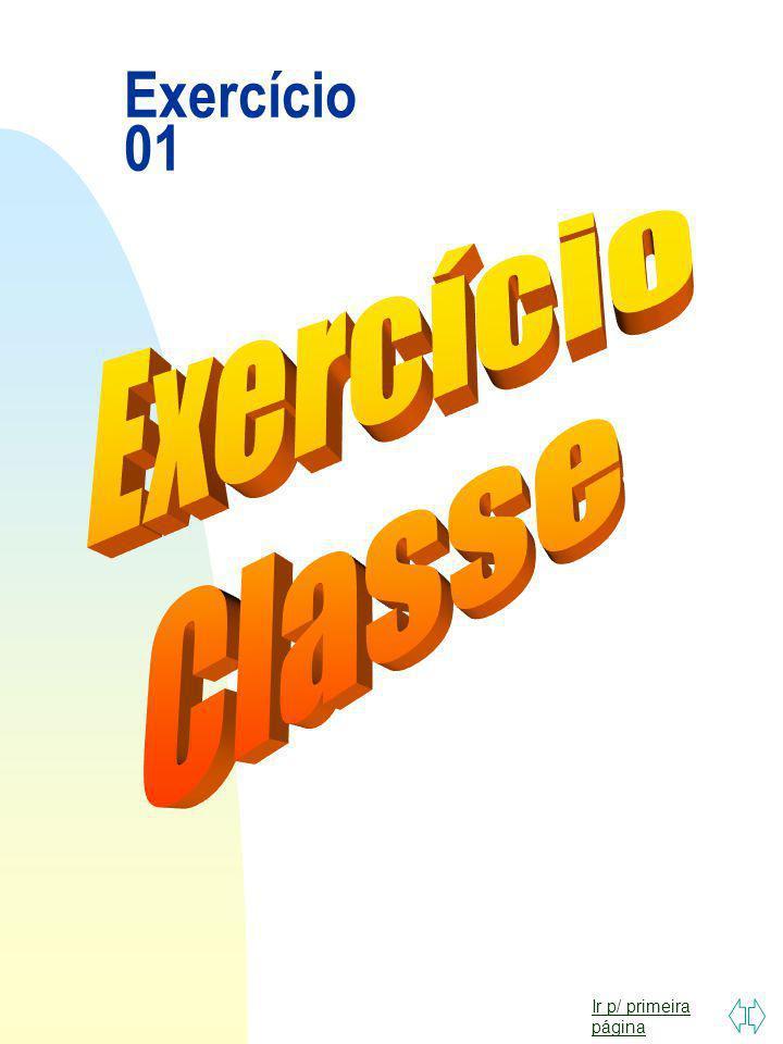 Exercício 01 Exercício Classe