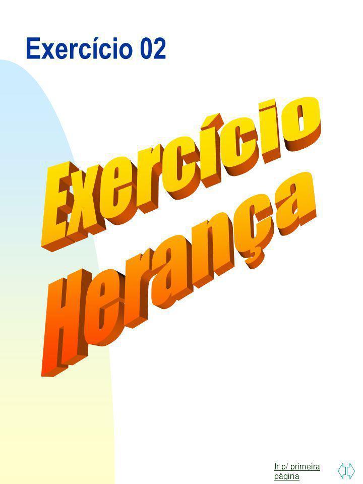 Exercício 02 Exercício Herança