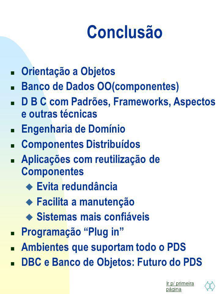 Conclusão Orientação a Objetos Banco de Dados OO(componentes)