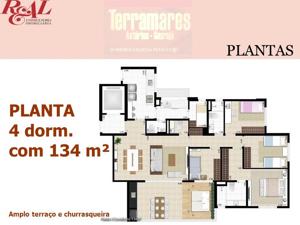PLANTAS PLANTA 4 dorm. com 134 m² Amplo terraço e churrasqueira