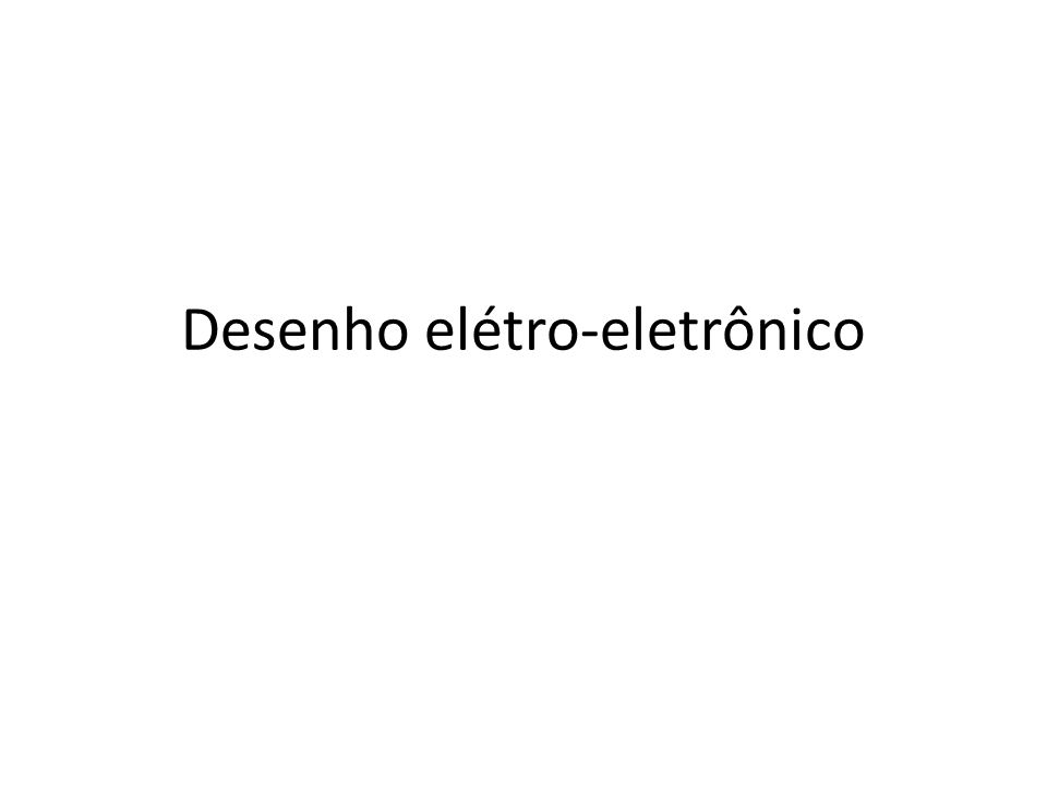 Desenho elétro-eletrônico