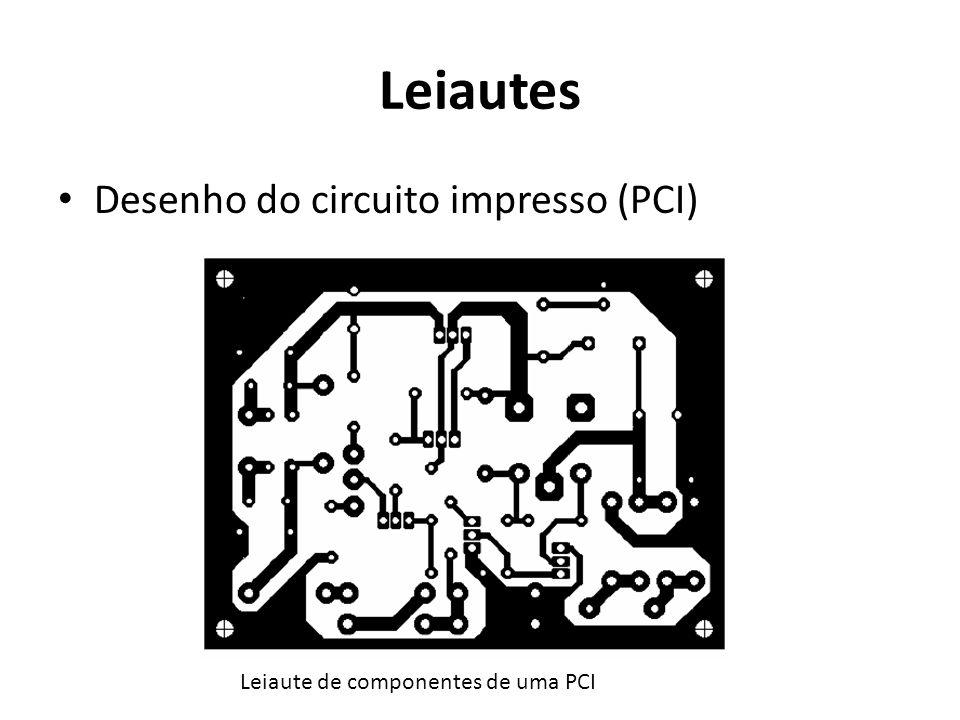 Leiautes Desenho do circuito impresso (PCI)
