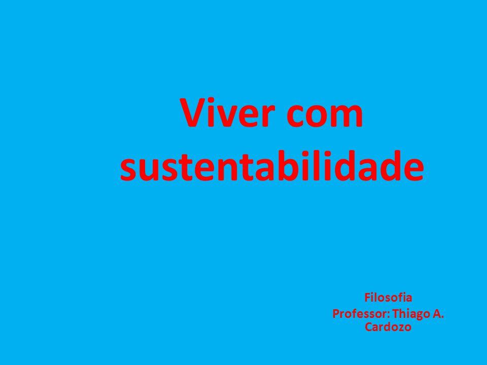 Viver com sustentabilidade