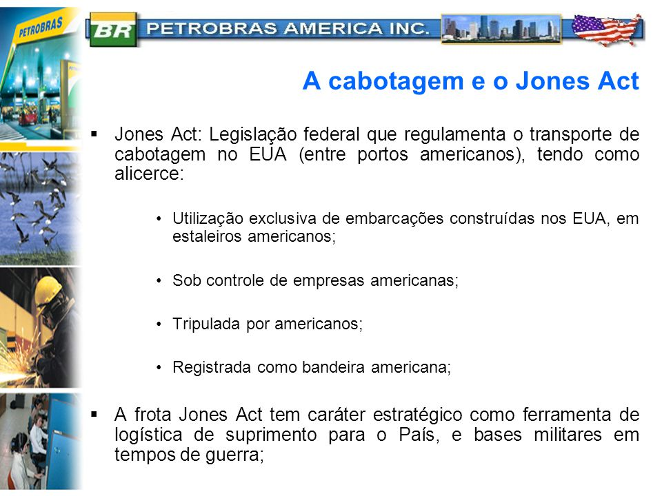 A cabotagem e o Jones Act