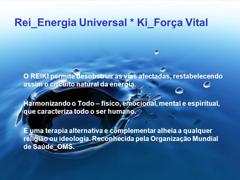 Rei_Energia Universal * Ki_Força Vital