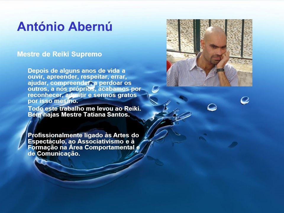 António Abernú Mestre de Reiki Supremo