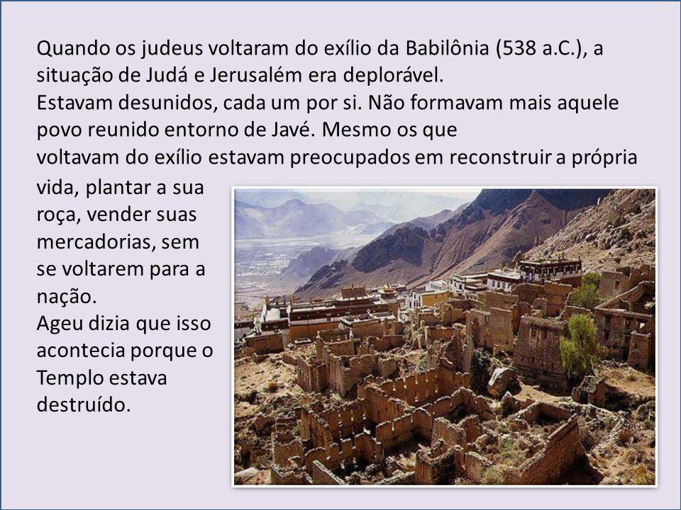 Quando os judeus voltaram do exílio da Babilônia (538 a. C