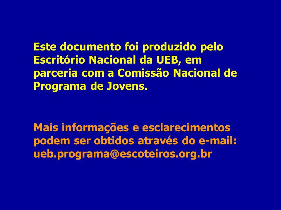 Este documento foi produzido pelo Escritório Nacional da UEB, em parceria com a Comissão Nacional de Programa de Jovens.
