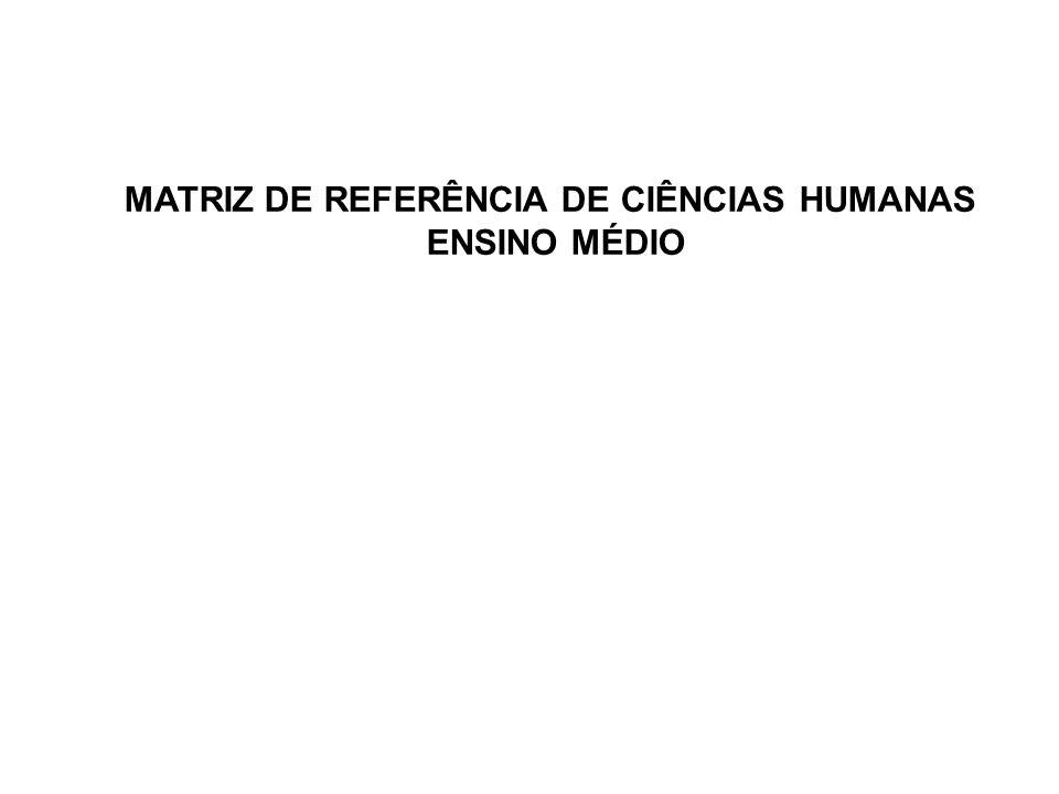 MATRIZ DE REFERÊNCIA DE CIÊNCIAS HUMANAS