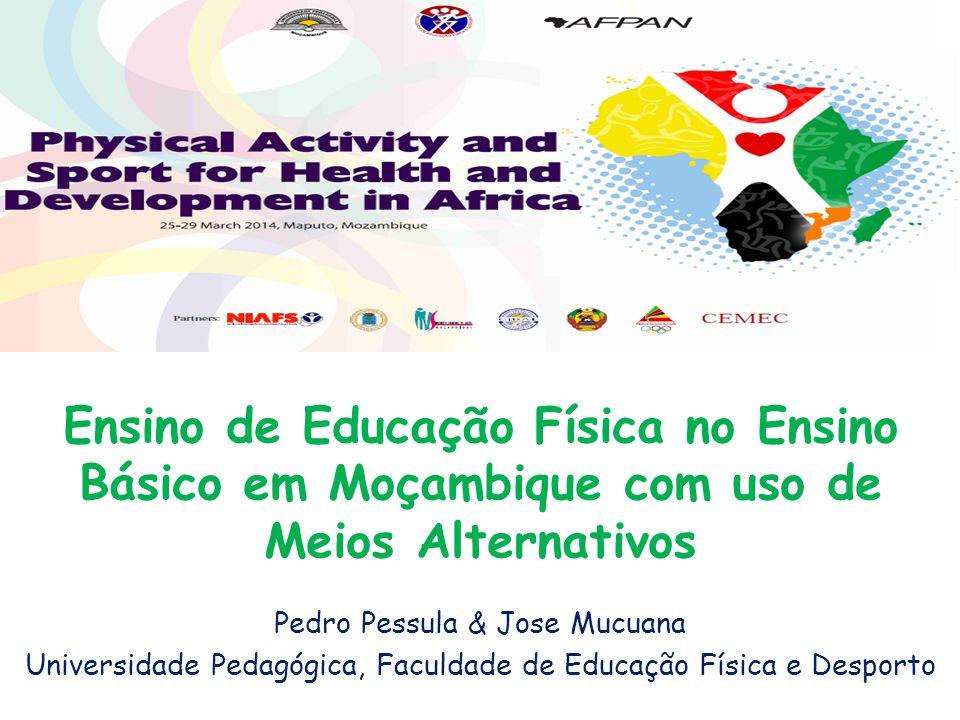 Ensino de Educação Física no Ensino Básico em Moçambique com uso de Meios Alternativos