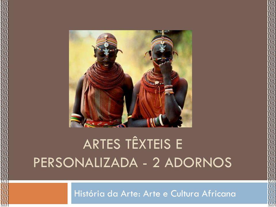 Artes Têxteis e Personalizada - 2 Adornos