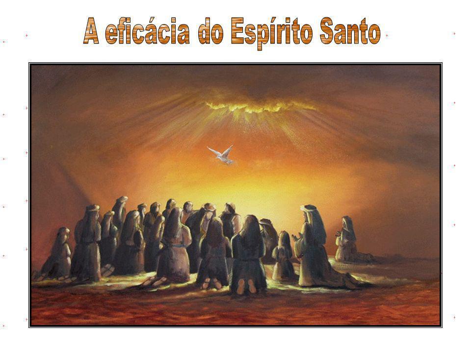A eficácia do Espírito Santo