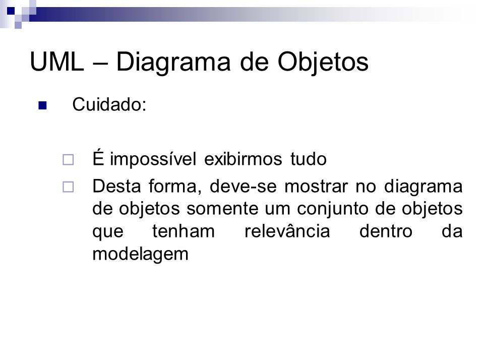 UML – Diagrama de Objetos