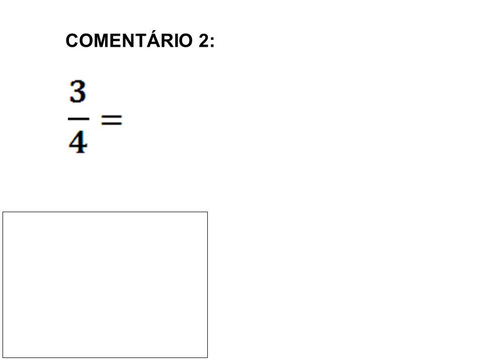 COMENTÁRIO 2: