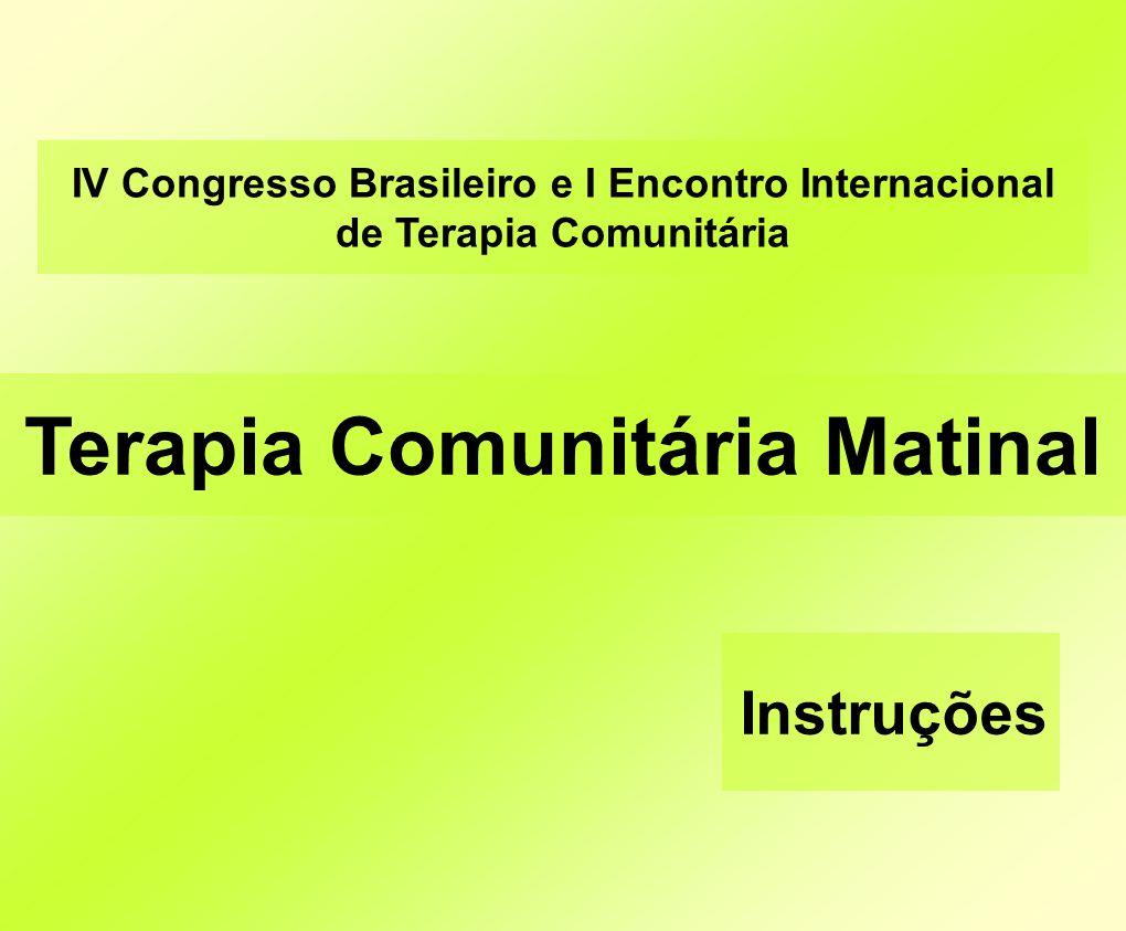 Terapia Comunitária Matinal
