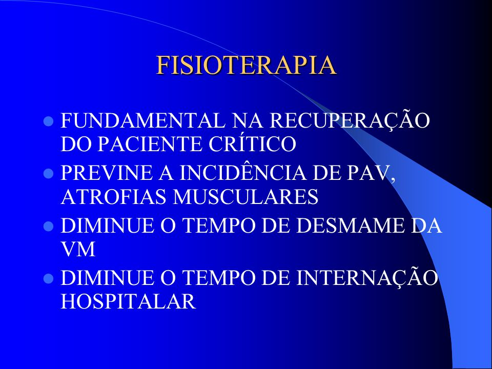 FISIOTERAPIA FUNDAMENTAL NA RECUPERAÇÃO DO PACIENTE CRÍTICO