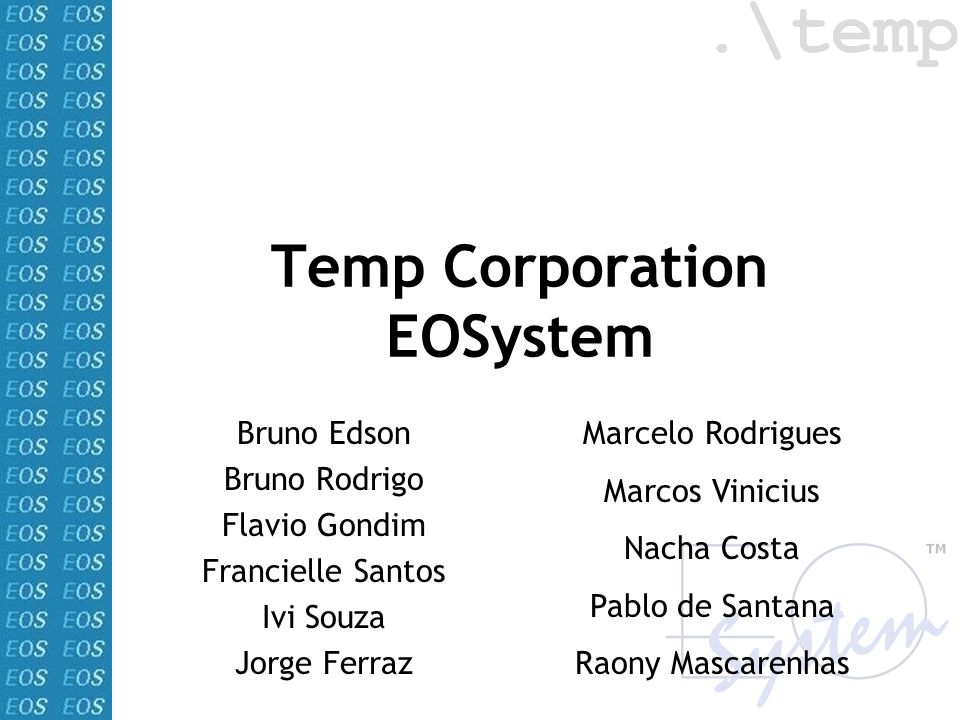 Temp Corporation EOSystem