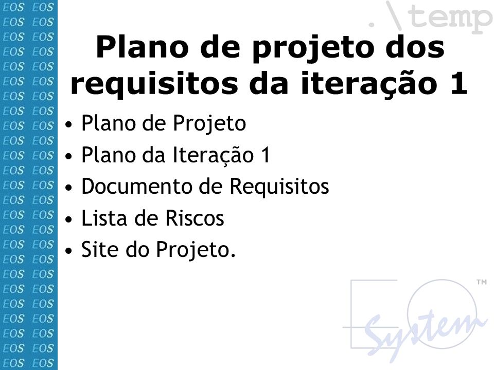 Plano de projeto dos requisitos da iteração 1