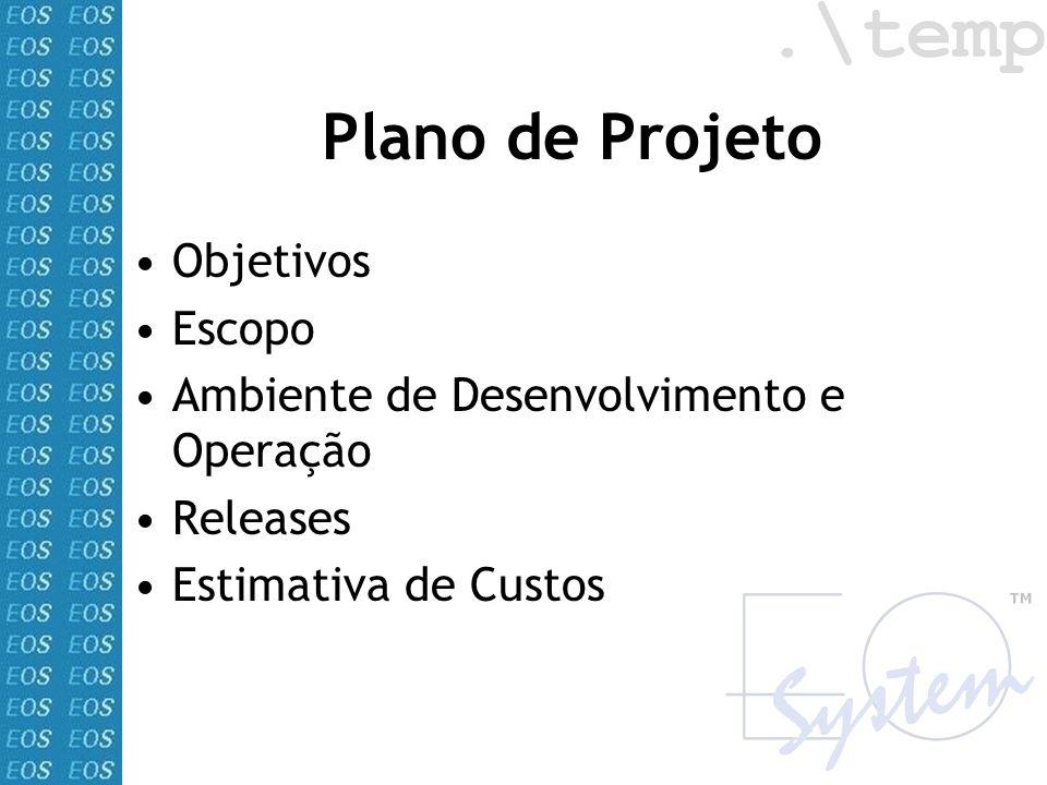 Plano de Projeto Objetivos Escopo