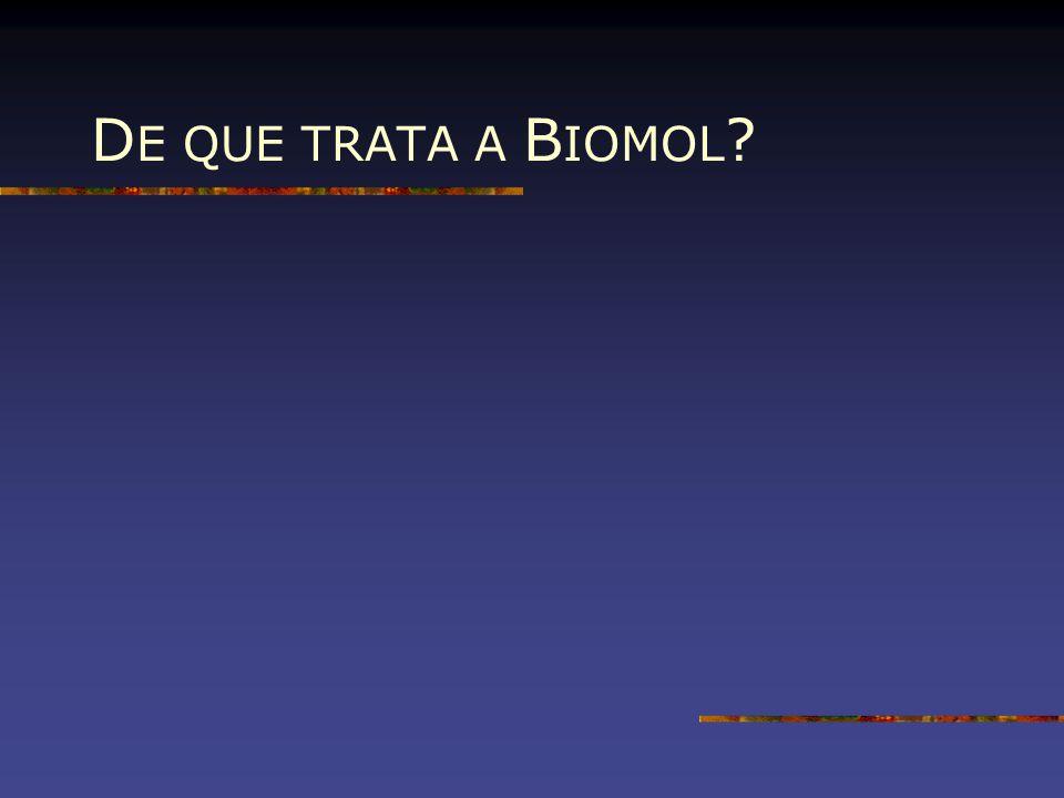 DE QUE TRATA A BIOMOL