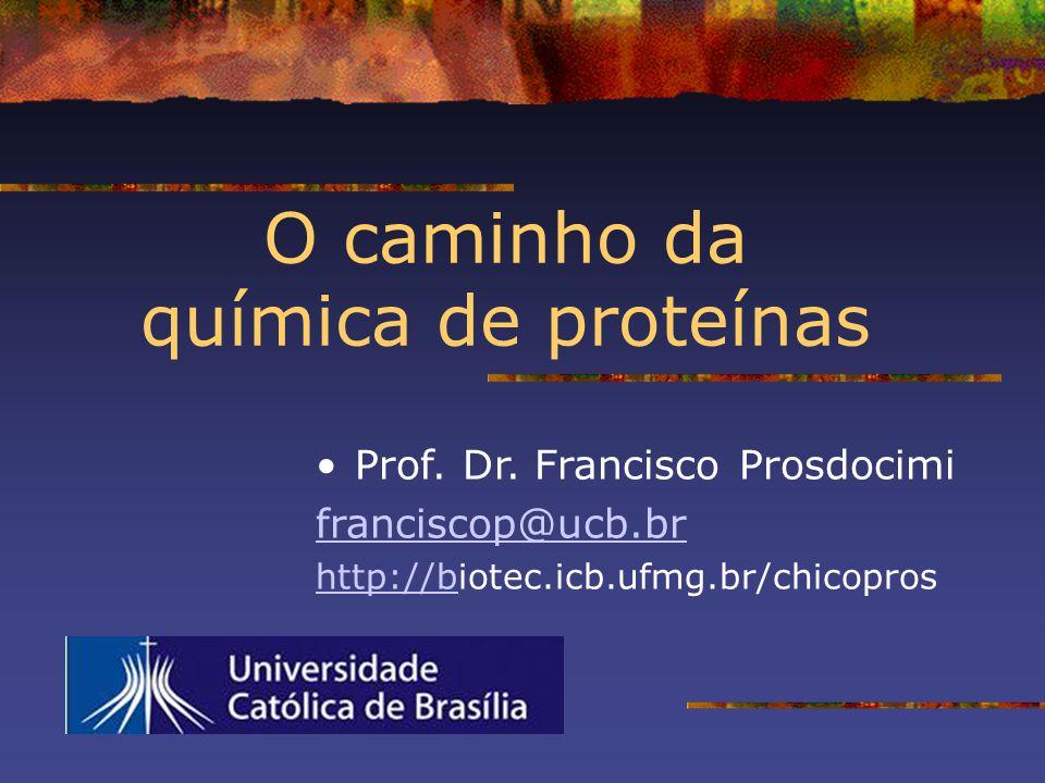 O caminho da química de proteínas