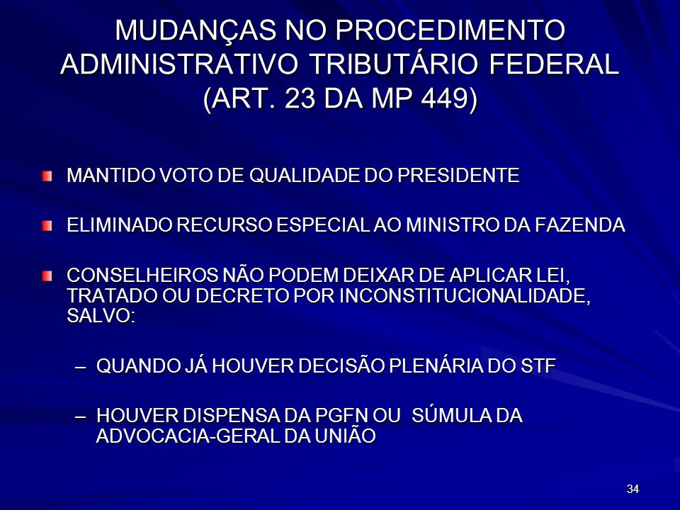 MUDANÇAS NO PROCEDIMENTO ADMINISTRATIVO TRIBUTÁRIO FEDERAL (ART