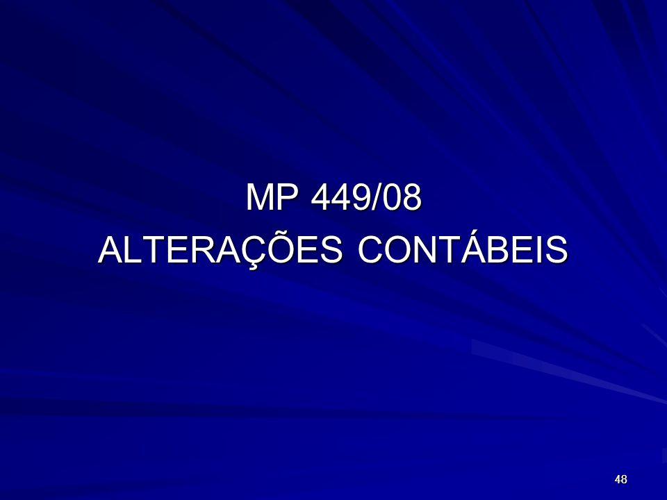 MP 449/08 ALTERAÇÕES CONTÁBEIS