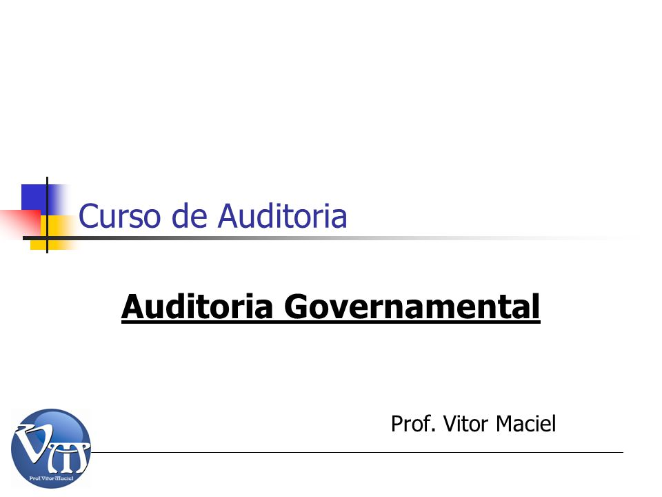 Auditoria Governamental Prof. Vitor Maciel