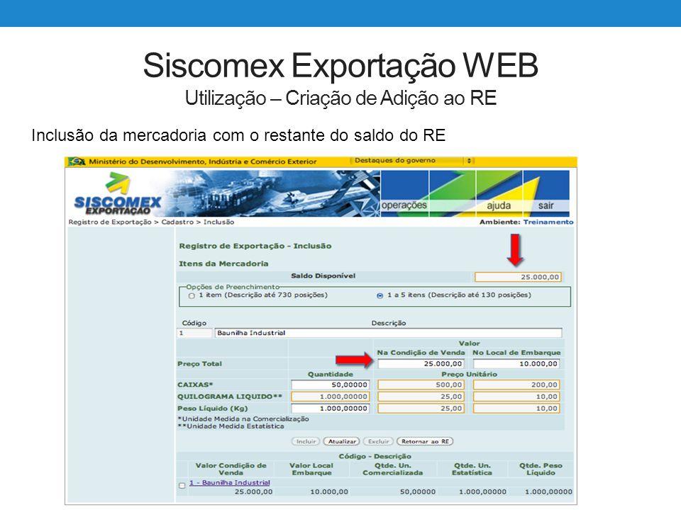 Siscomex Exportação WEB Utilização – Criação de Adição ao RE