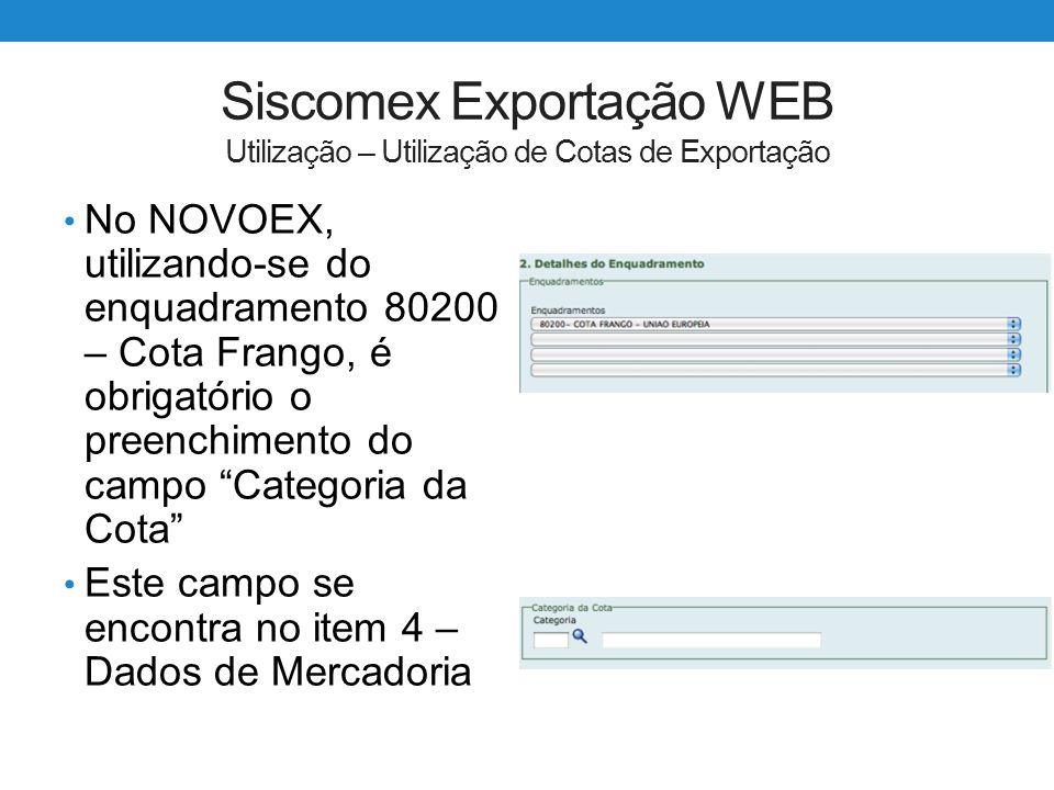 Siscomex Exportação WEB Utilização – Utilização de Cotas de Exportação